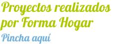 Reformas realizadas por Forma Hogar